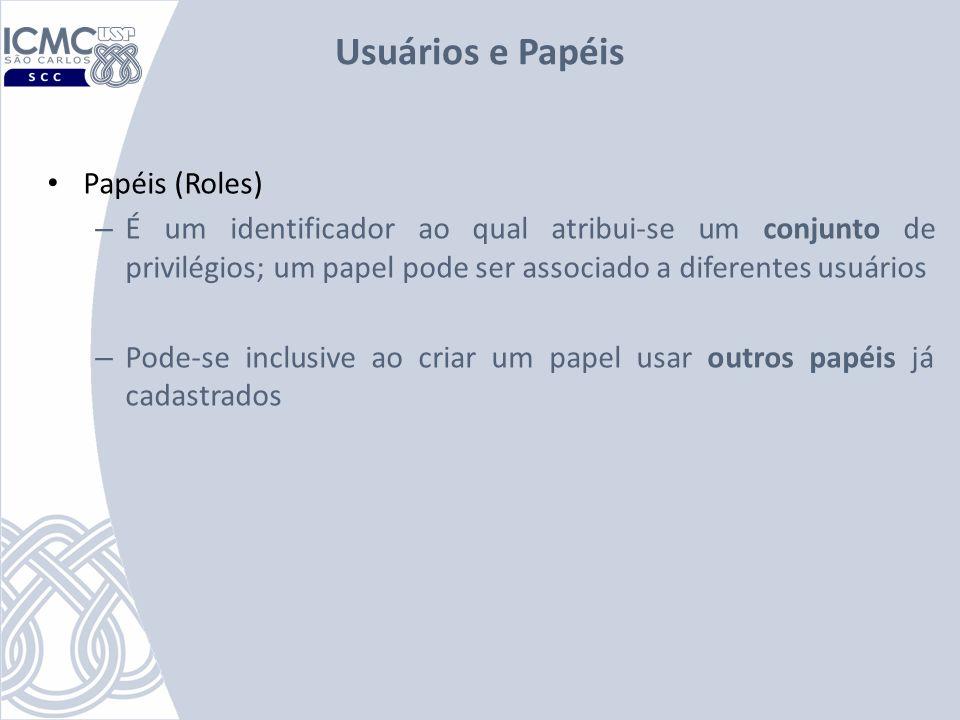 Usuários e Papéis Papéis (Roles)