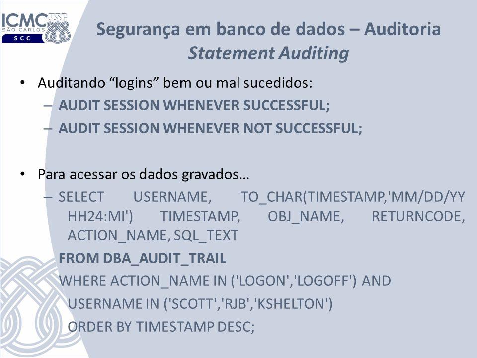 Segurança em banco de dados – Auditoria Statement Auditing