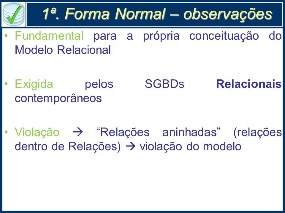1ª. Forma Normal – observações