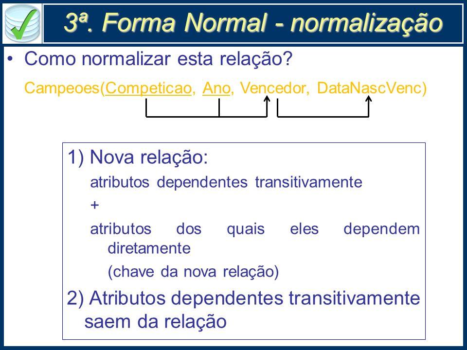 3ª. Forma Normal - normalização