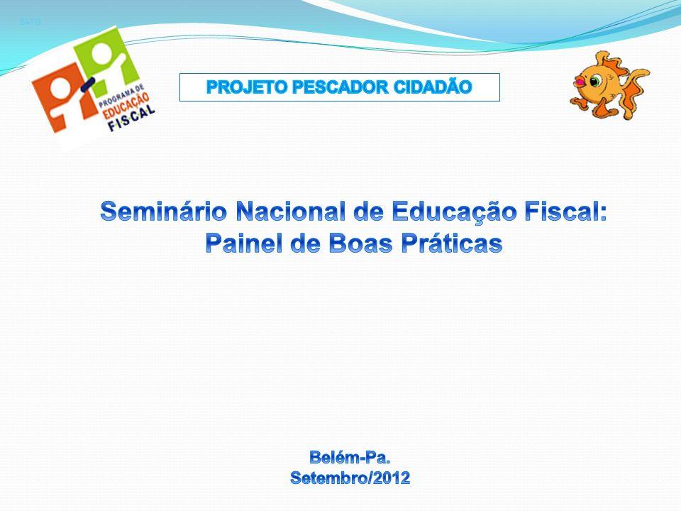 Seminário Nacional de Educação Fiscal: Painel de Boas Práticas