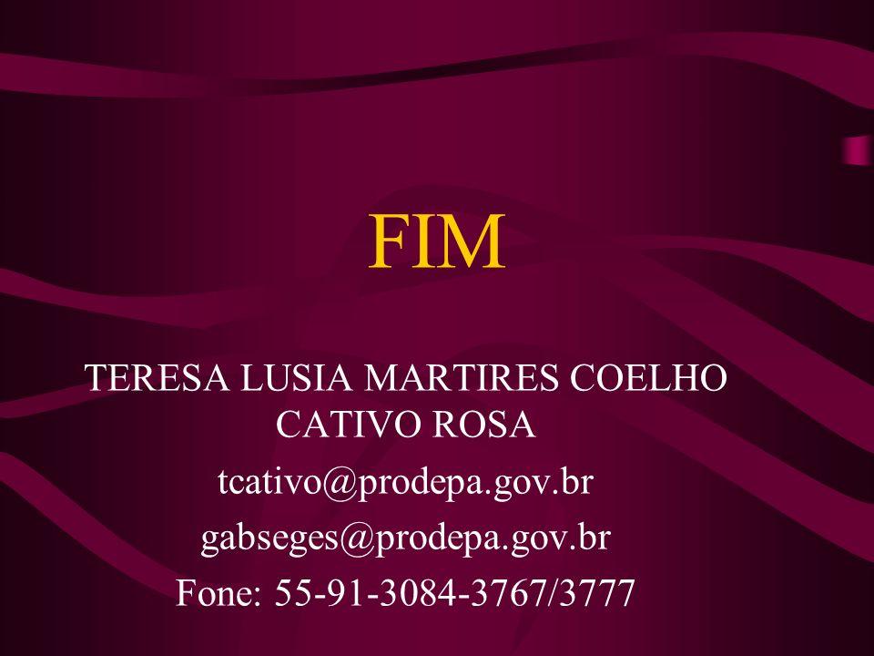 TERESA LUSIA MARTIRES COELHO CATIVO ROSA
