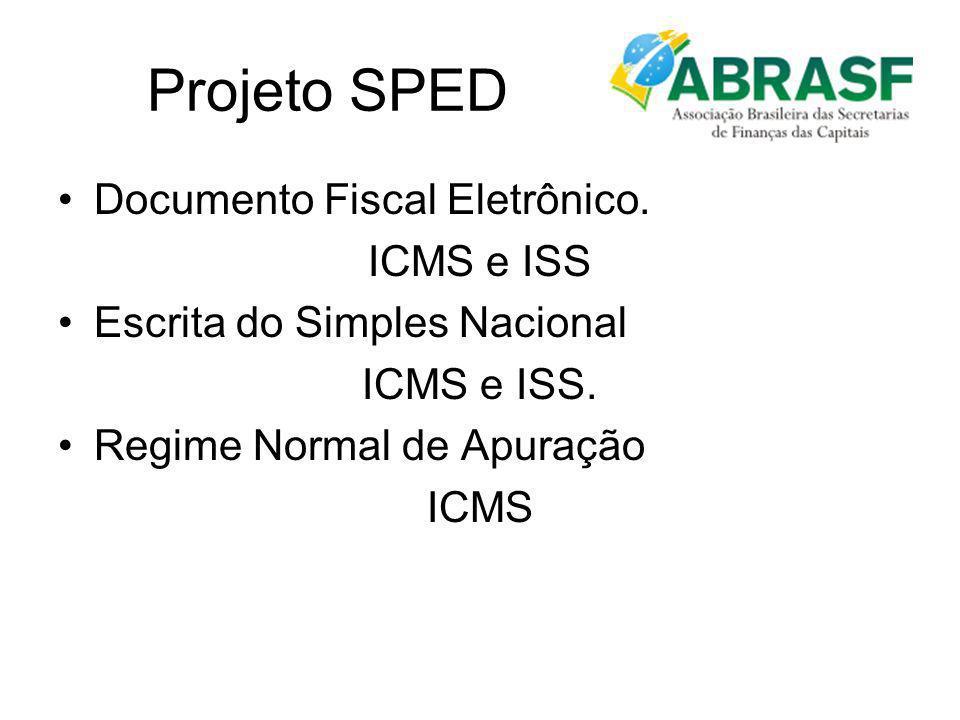 Projeto SPED Documento Fiscal Eletrônico. ICMS e ISS