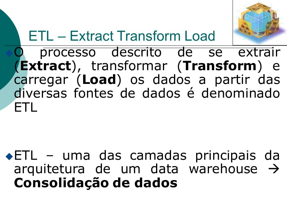 ETL – Extract Transform Load