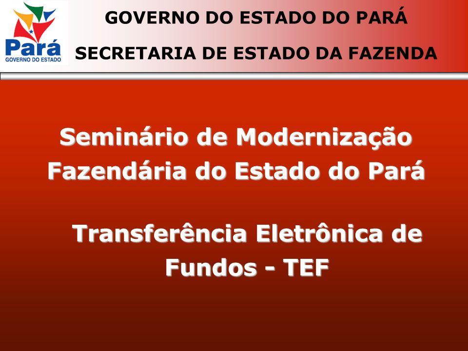 Seminário de Modernização Fazendária do Estado do Pará