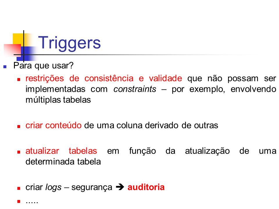 Triggers Para que usar