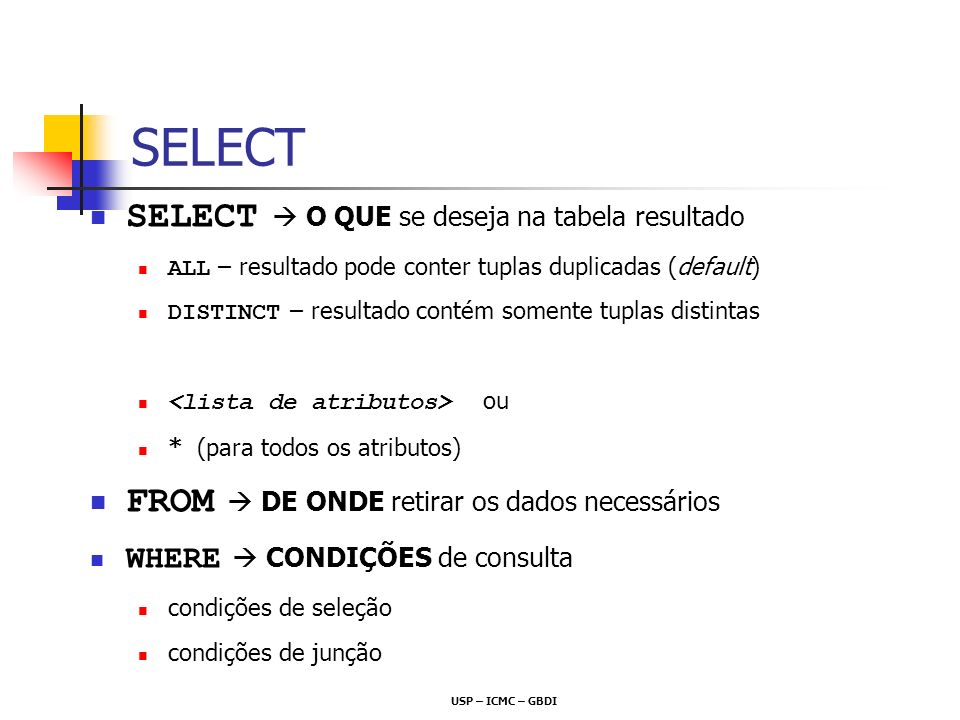 SELECT SELECT  O QUE se deseja na tabela resultado