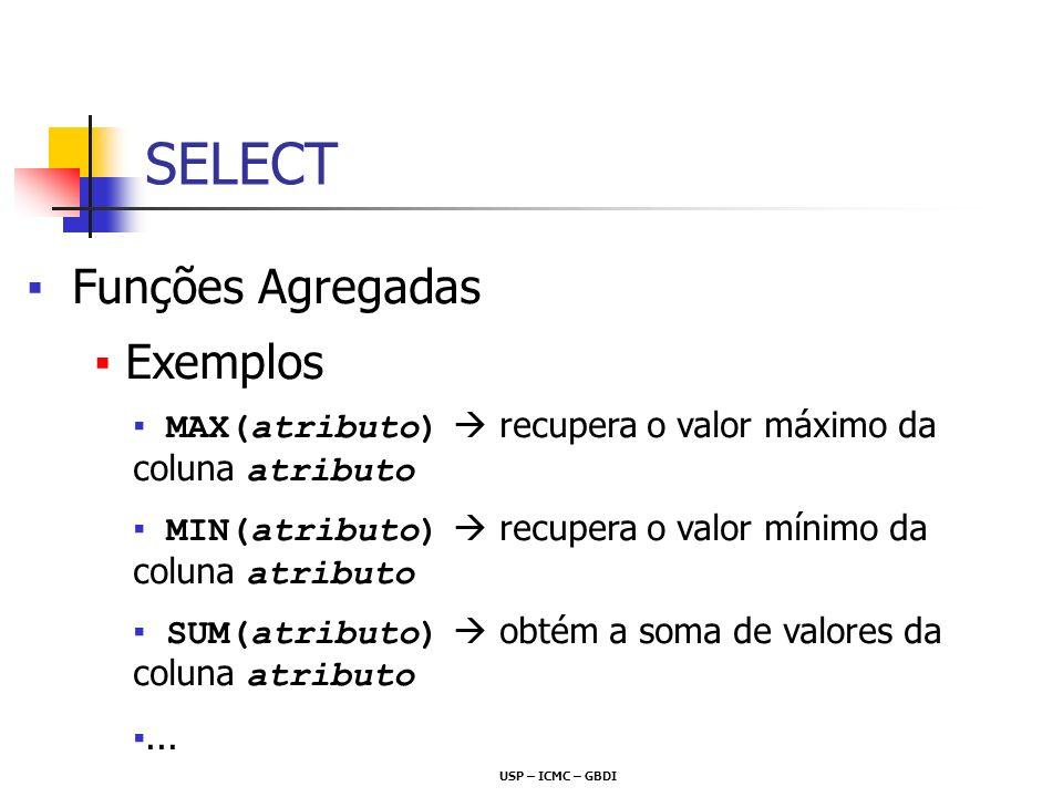 SELECT Funções Agregadas Exemplos