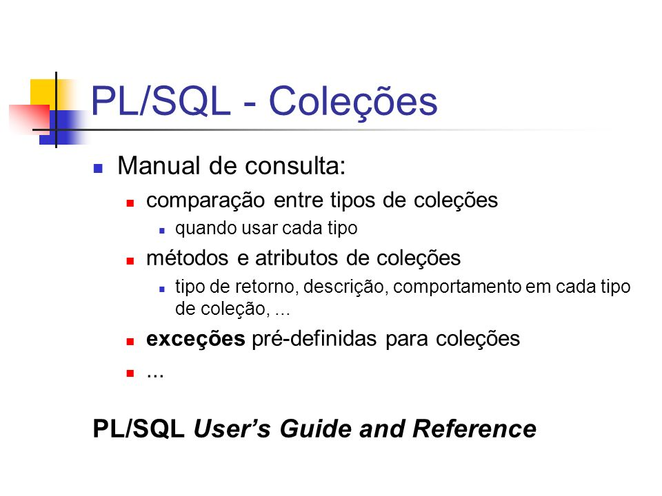 PL/SQL - Coleções Manual de consulta: