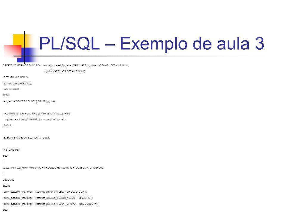 PL/SQL – Exemplo de aula 3