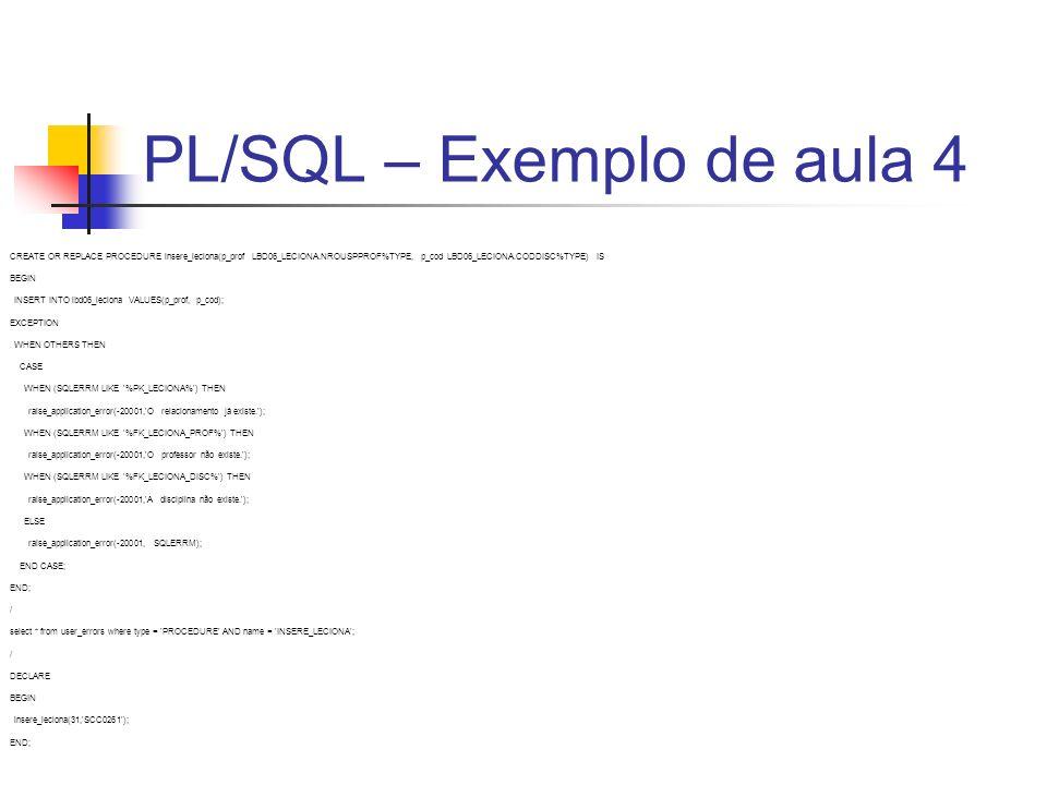 PL/SQL – Exemplo de aula 4