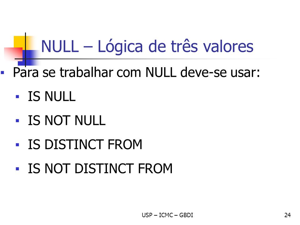 NULL – Lógica de três valores