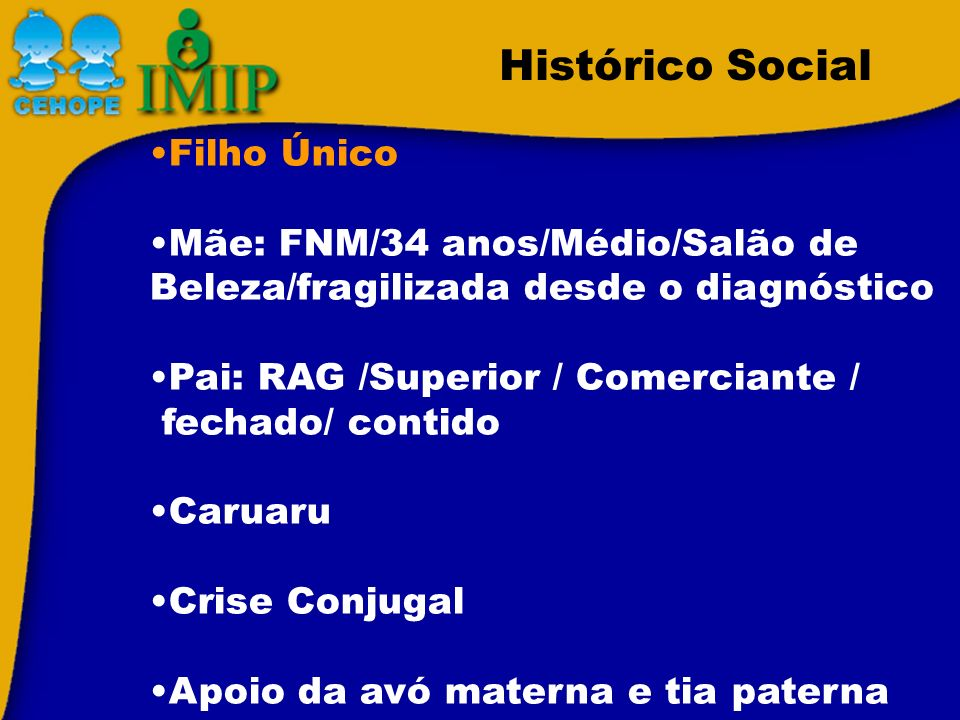 Histórico Social Filho Único