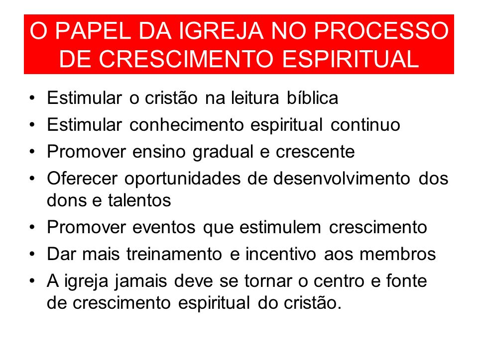 O PAPEL DA IGREJA NO PROCESSO DE CRESCIMENTO ESPIRITUAL