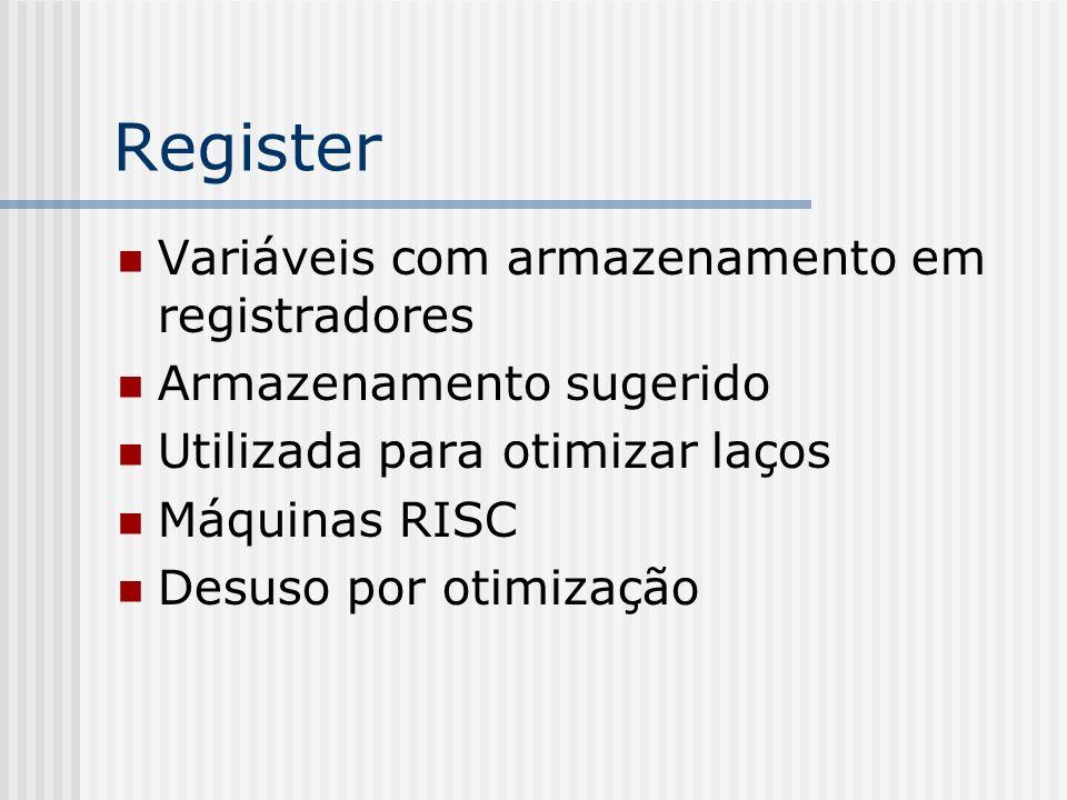 Register Variáveis com armazenamento em registradores
