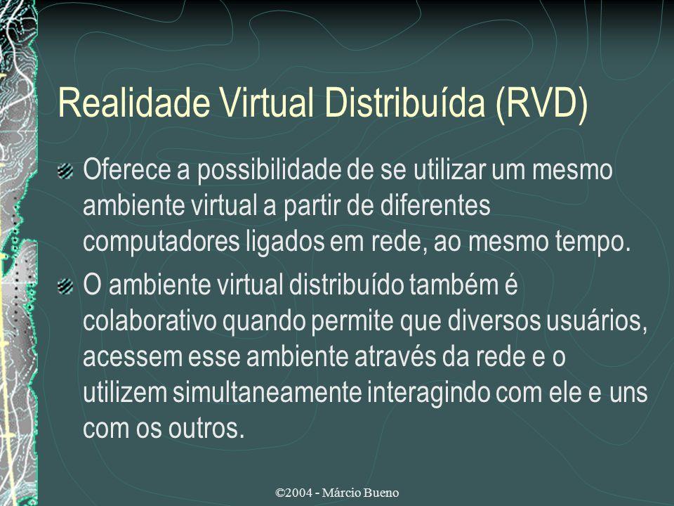 Realidade Virtual Distribuída (RVD)