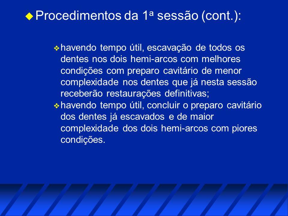 Procedimentos da 1a sessão (cont.):