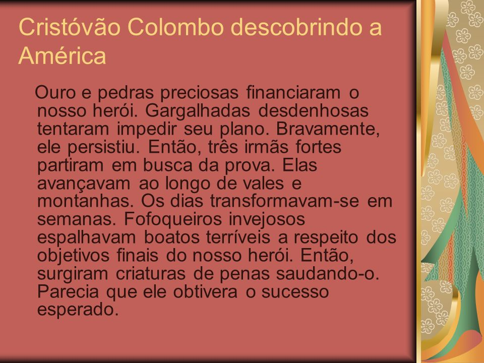 Cristóvão Colombo descobrindo a América