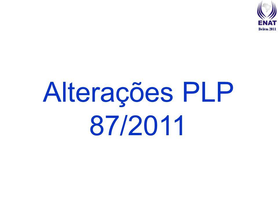 Alterações PLP 87/2011 00:00: