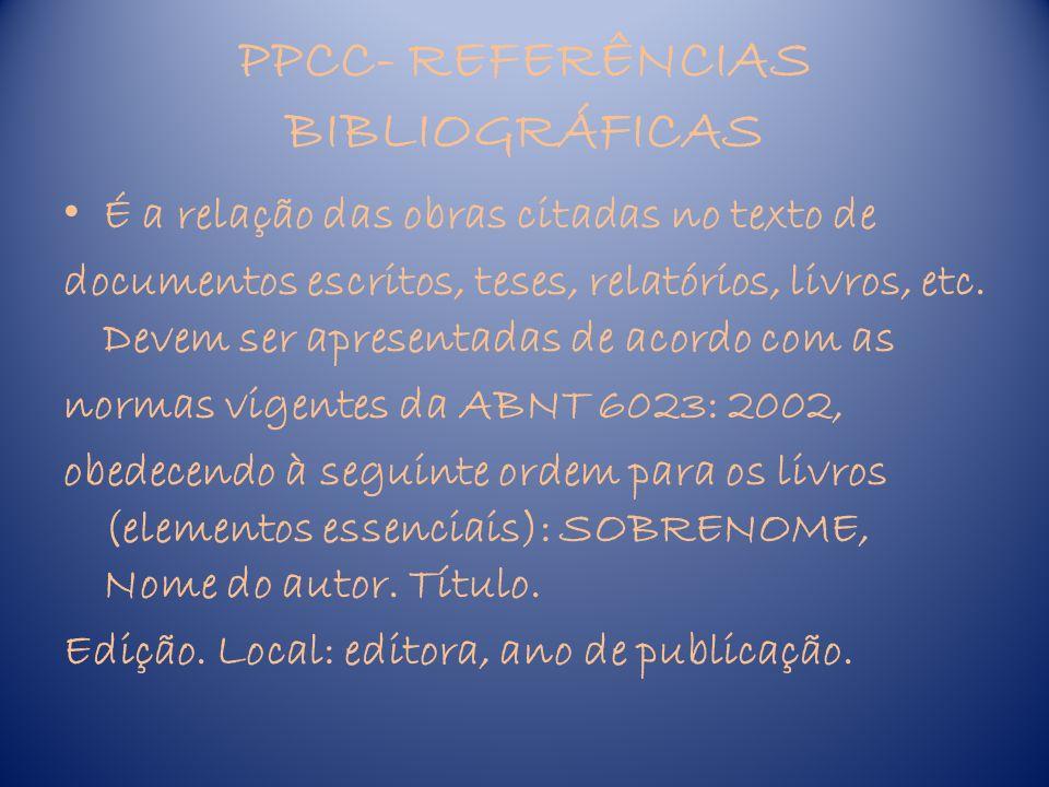 PPCC- REFERÊNCIAS BIBLIOGRÁFICAS