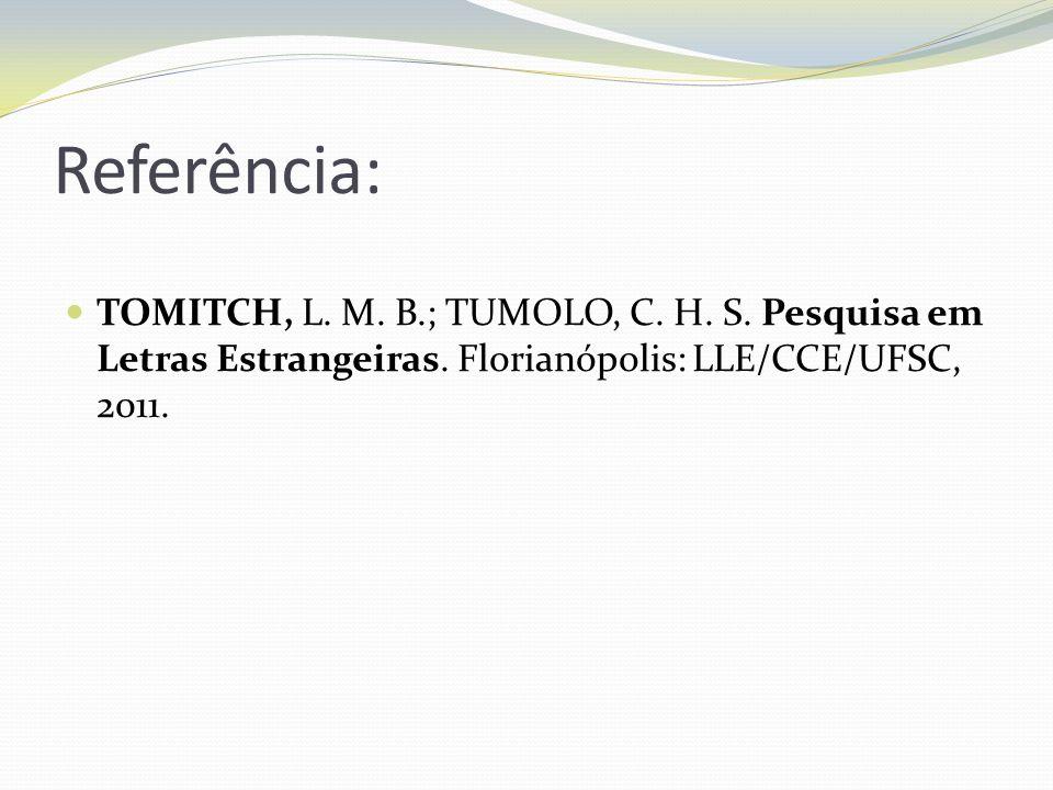 Referência: TOMITCH, L. M. B.; TUMOLO, C. H. S.