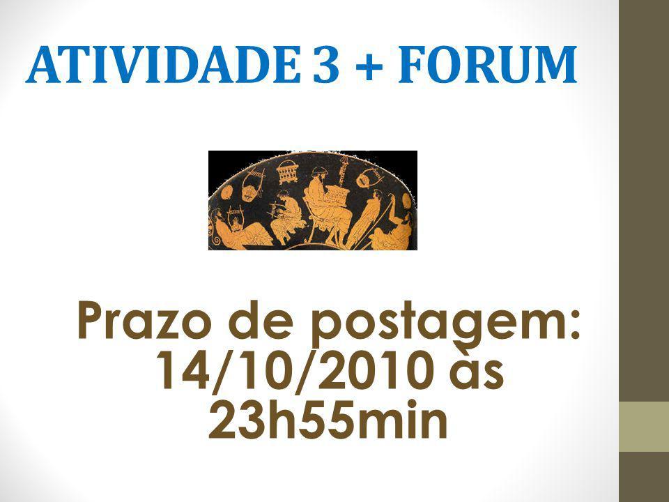 Prazo de postagem: 14/10/2010 às 23h55min