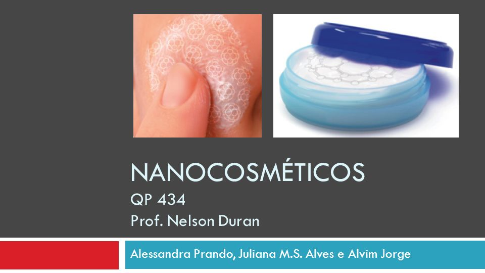 NANOCOSMÉTICOS QP 434 Prof. Nelson Duran