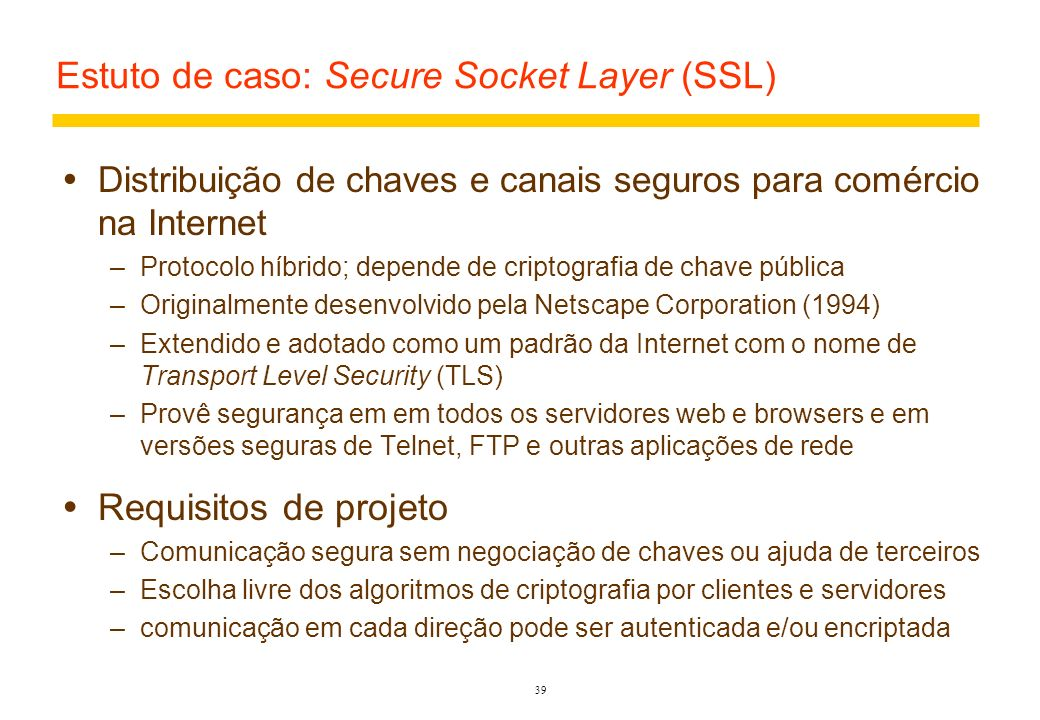 Estuto de caso: Secure Socket Layer (SSL)
