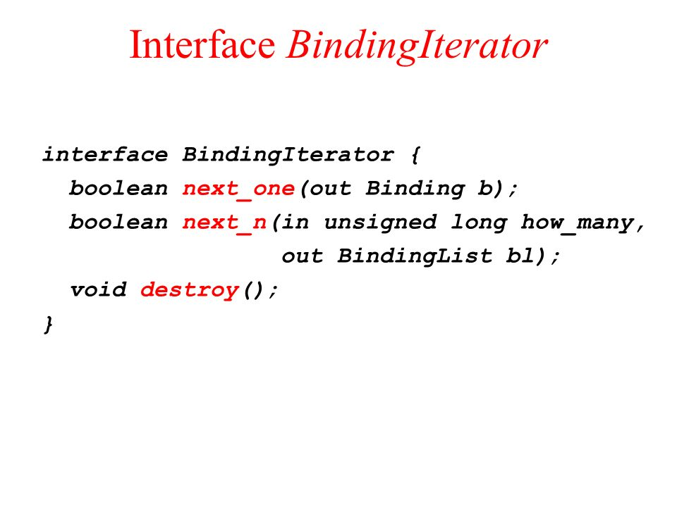 Interface BindingIterator