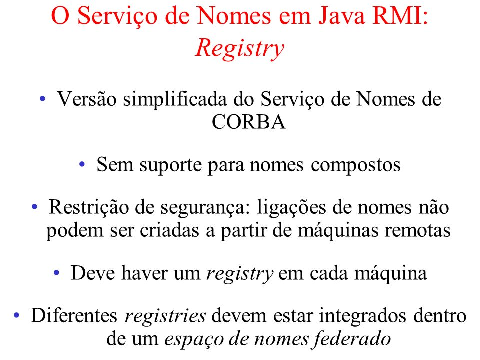 O Serviço de Nomes em Java RMI: Registry