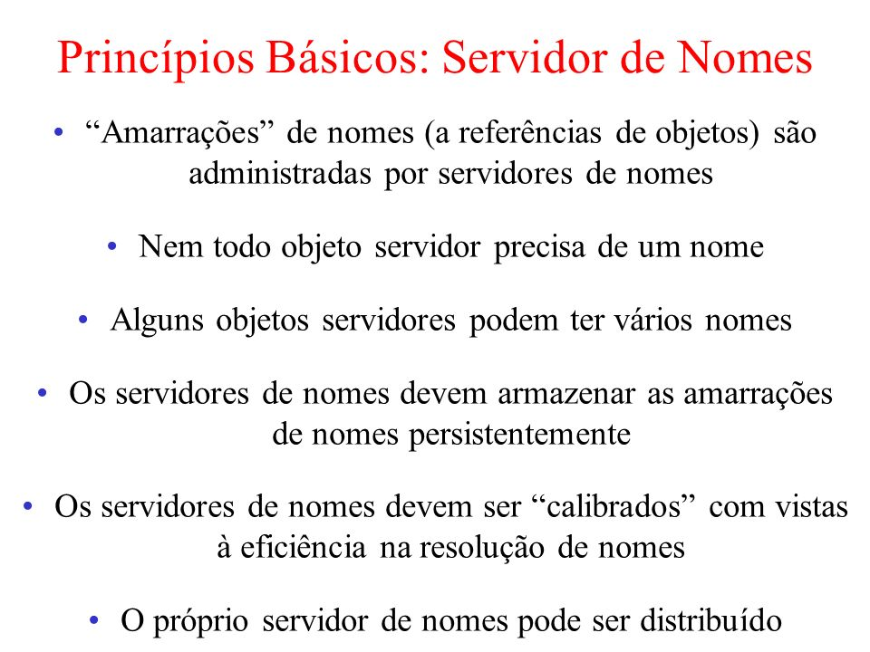 Princípios Básicos: Servidor de Nomes