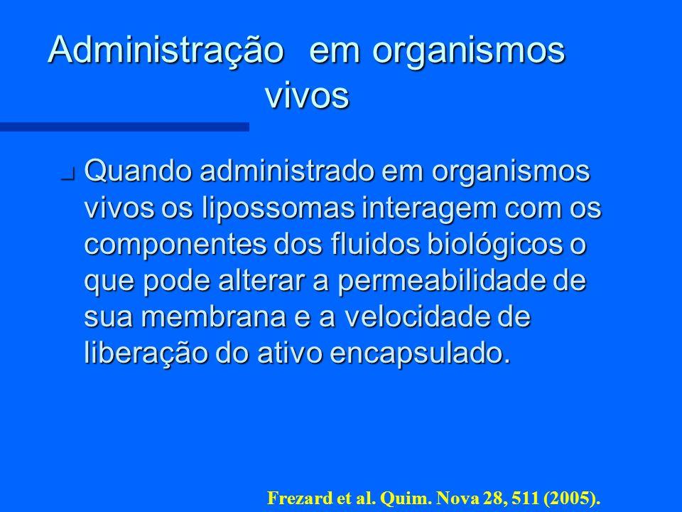 Administração em organismos vivos