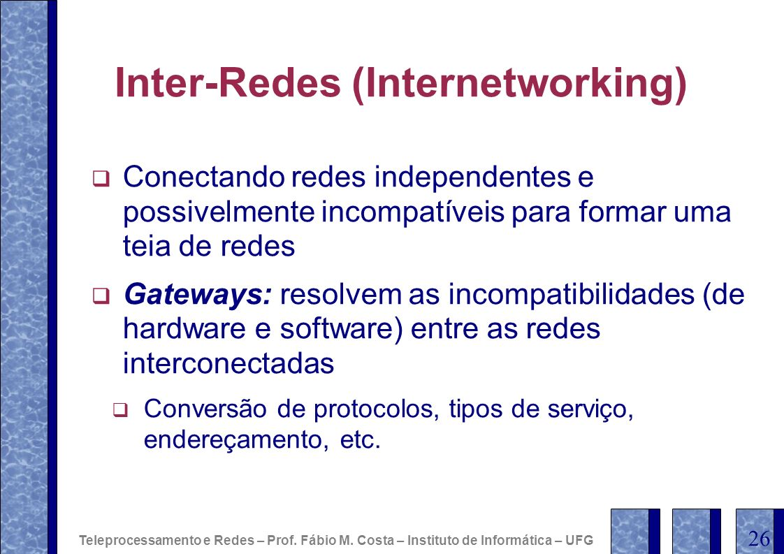 Inter-Redes (Internetworking)