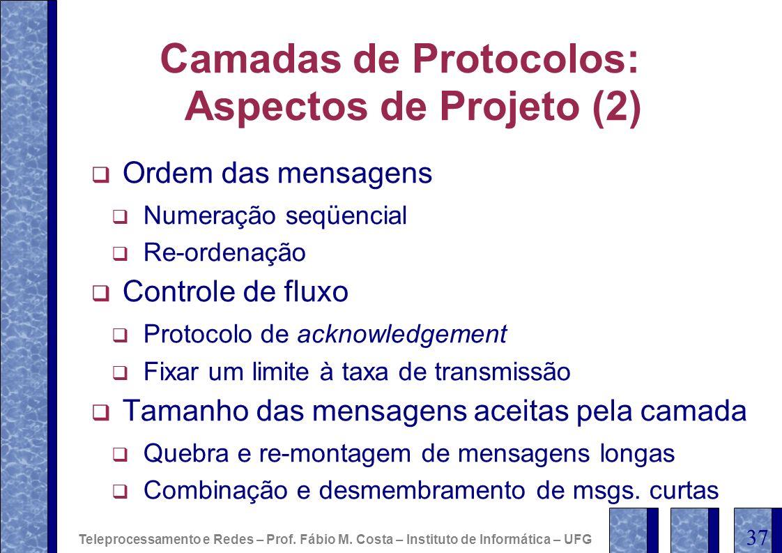 Camadas de Protocolos: Aspectos de Projeto (2)