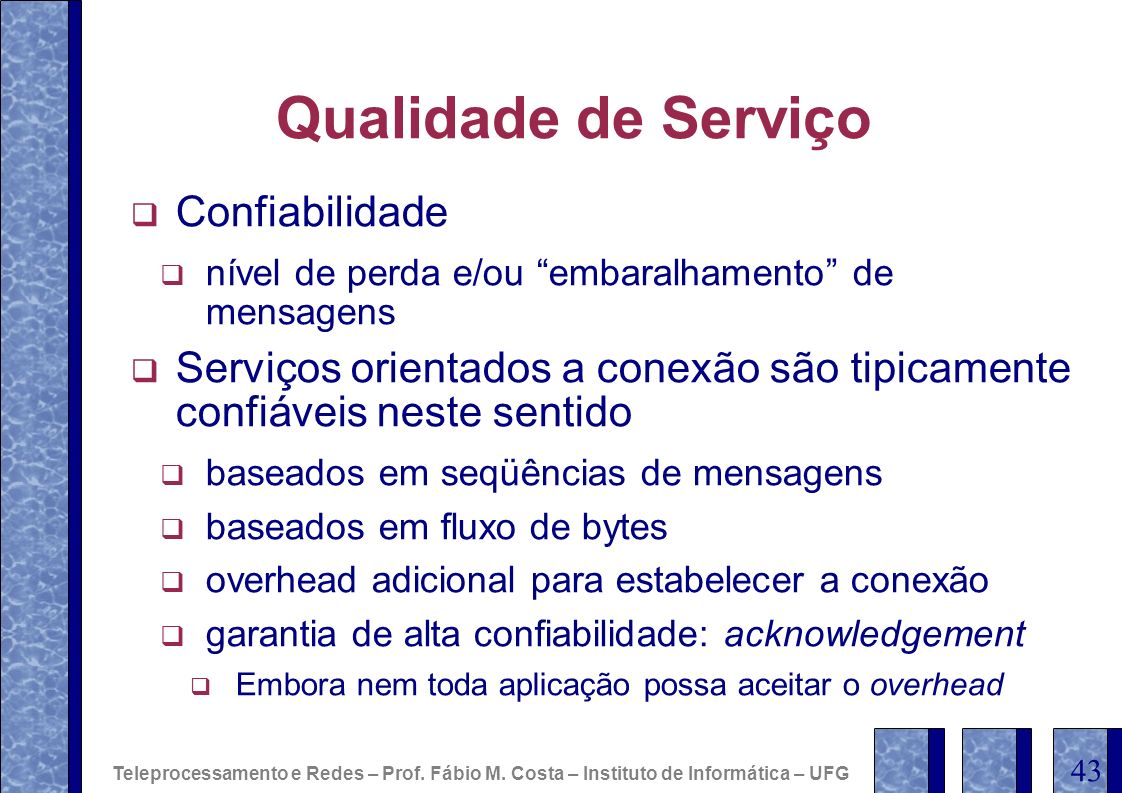 Qualidade de Serviço Confiabilidade