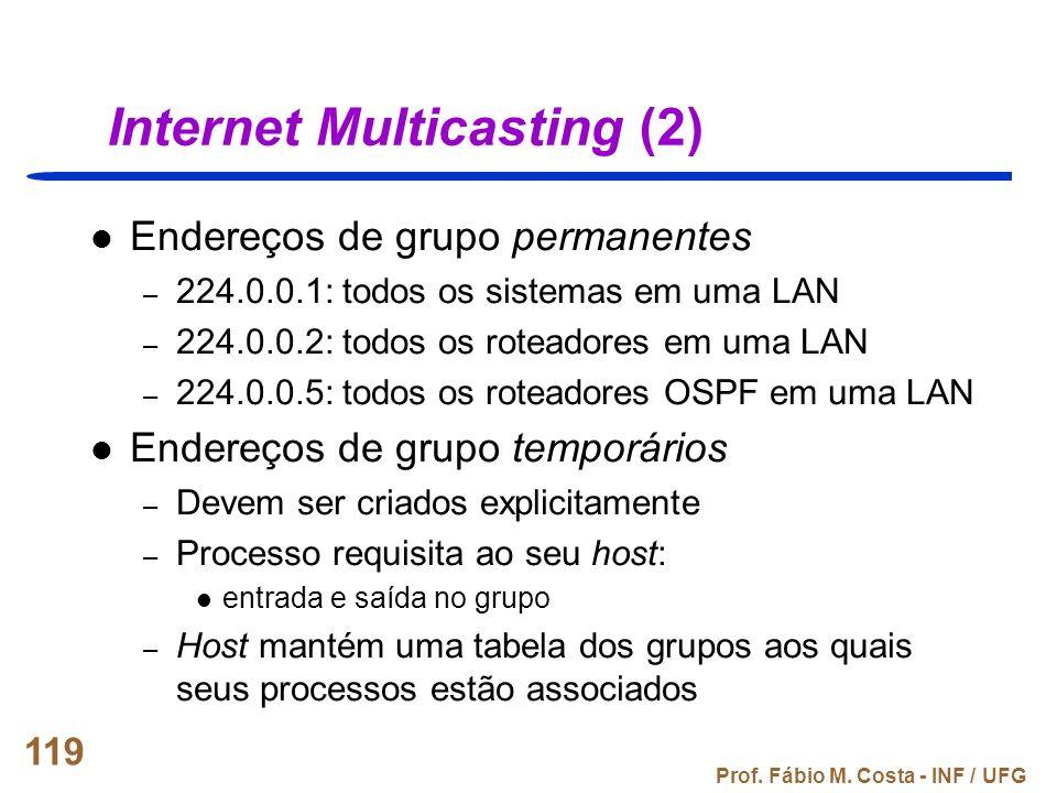 Internet Multicasting (2)