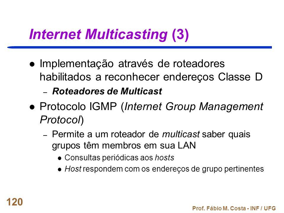 Internet Multicasting (3)