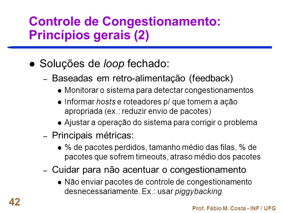 Controle de Congestionamento: Princípios gerais (2)