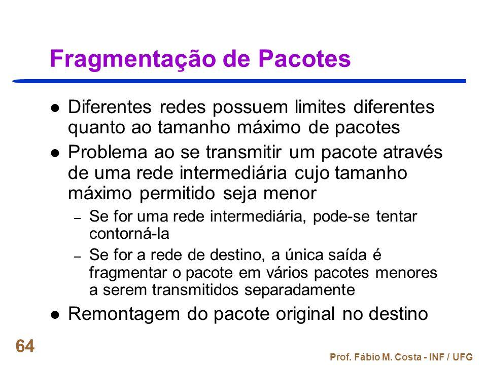 Fragmentação de Pacotes