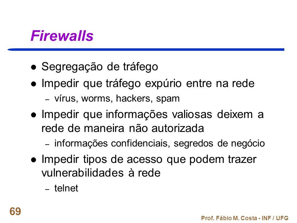 Firewalls Segregação de tráfego