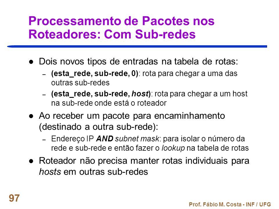 Processamento de Pacotes nos Roteadores: Com Sub-redes