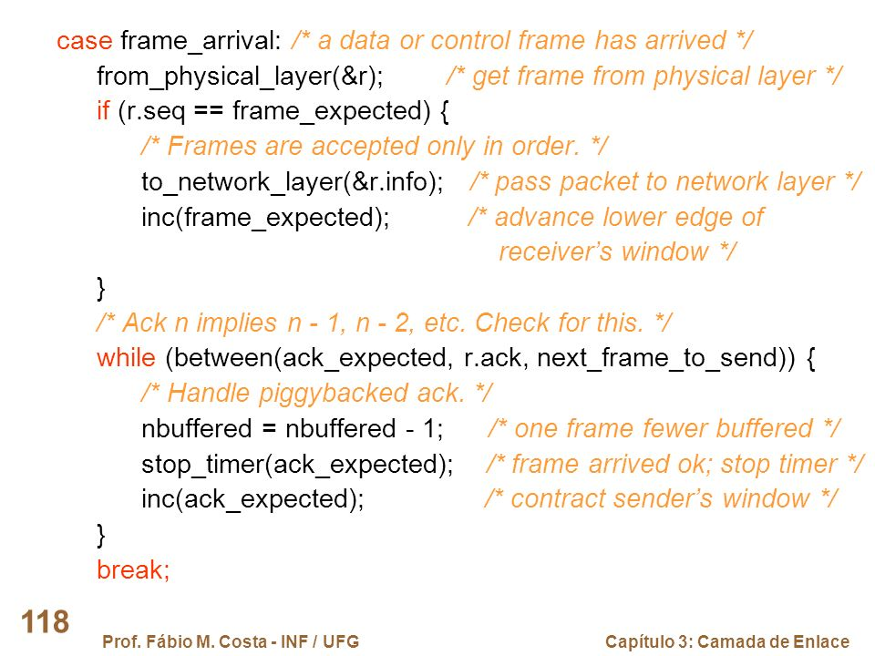 case frame_arrival: /* a data or control frame has arrived */