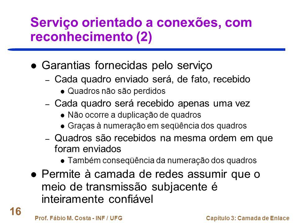 Serviço orientado a conexões, com reconhecimento (2)