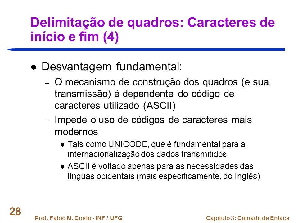 Delimitação de quadros: Caracteres de início e fim (4)