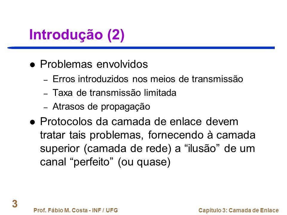 Introdução (2) Problemas envolvidos
