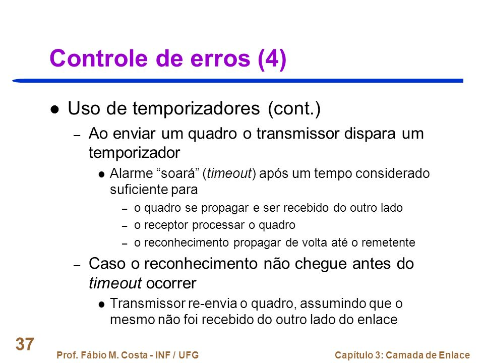 Controle de erros (4) Uso de temporizadores (cont.)
