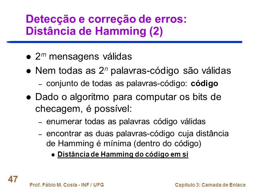 Detecção e correção de erros: Distância de Hamming (2)