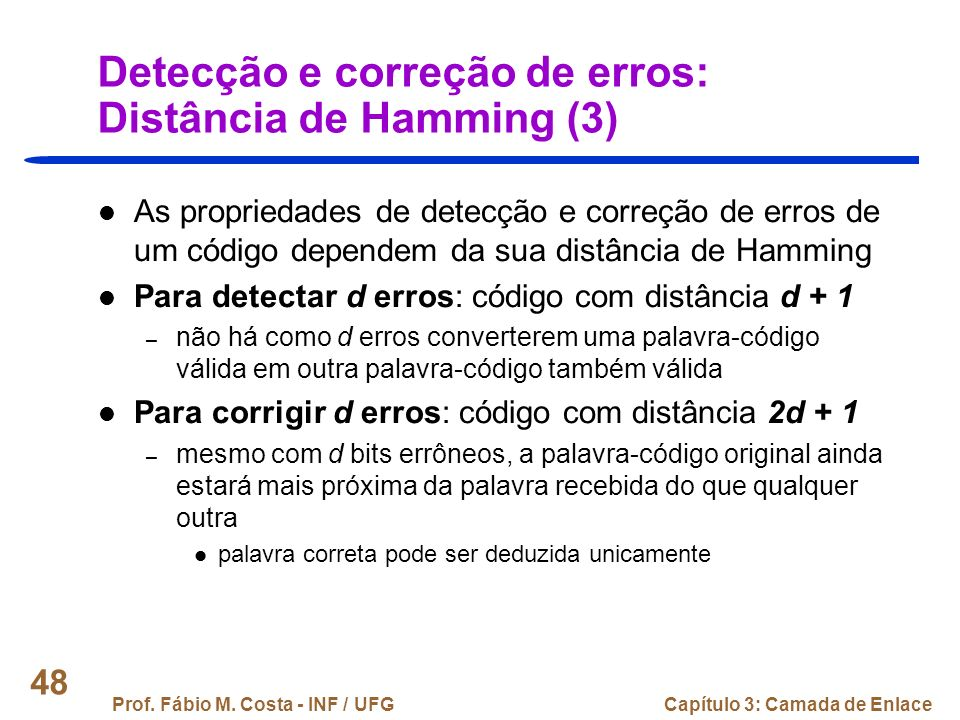 Detecção e correção de erros: Distância de Hamming (3)