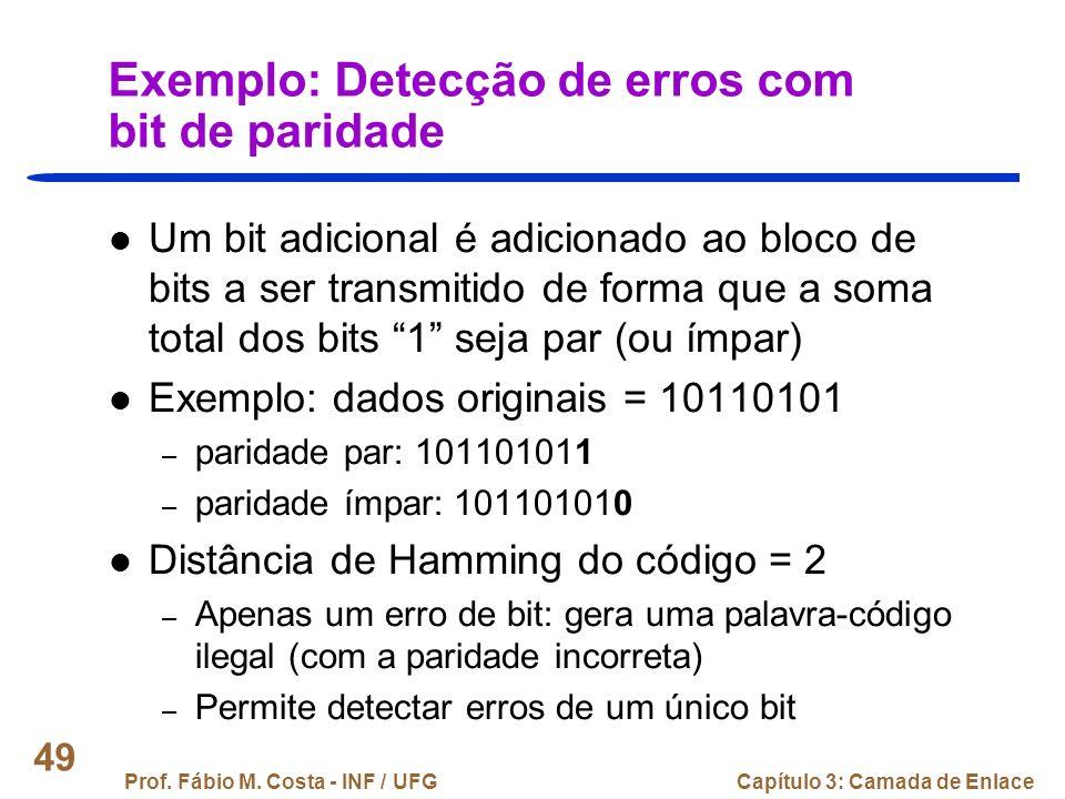 Exemplo: Detecção de erros com bit de paridade