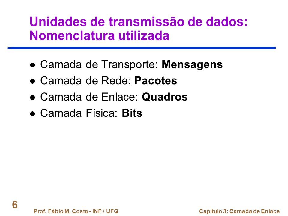 Unidades de transmissão de dados: Nomenclatura utilizada